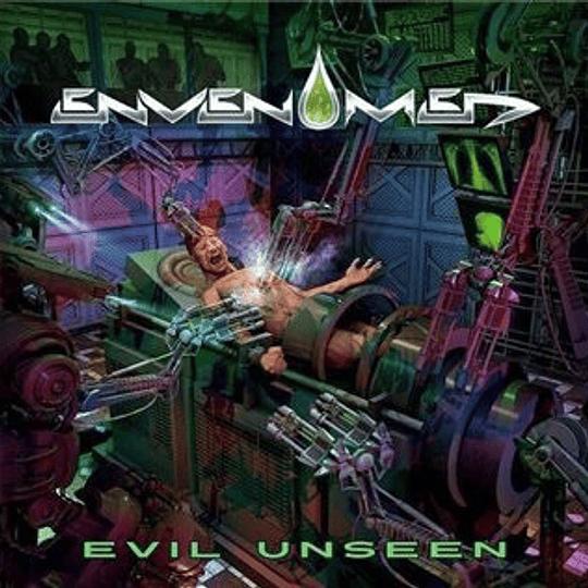 ENVENOMED - Evil Unseen CD