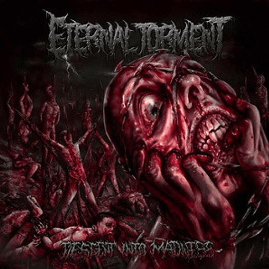 ETERNAL TORMENT - Descent Into Madness CD
