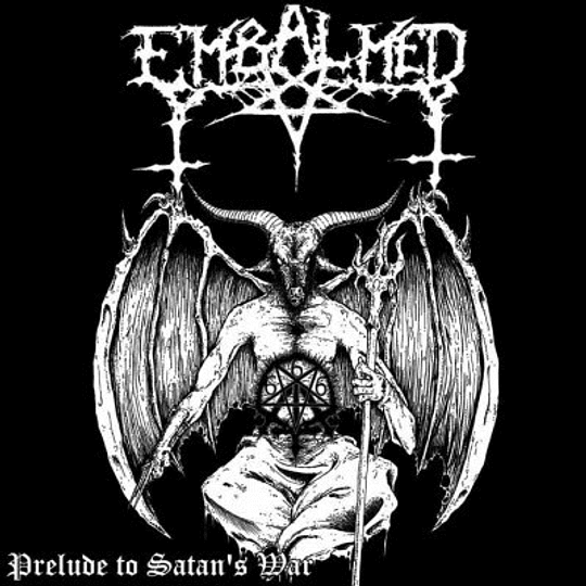 EMBALMED - Prelude To Satan's War CD