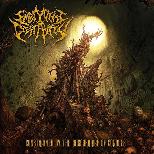 EMBRYONIC DEPRAVITY -  Constrained By The Miscarriage Of Conquest CD
