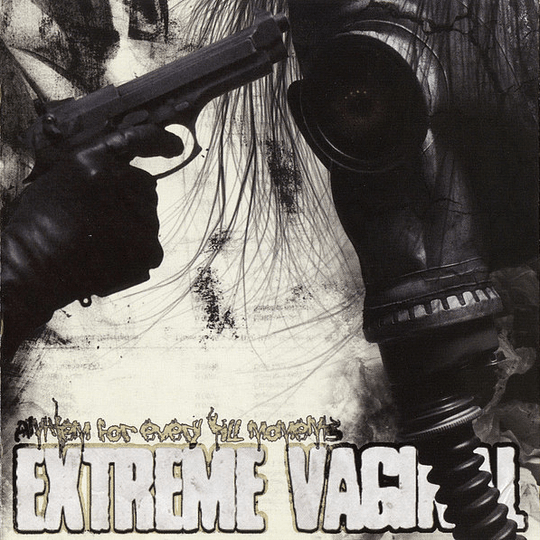 EXTREME VAGINAL - Anthem For Every Kill Moments CD