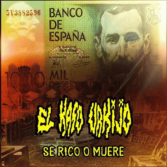 EL CASO URKIJO - Se Rico O Muere CD