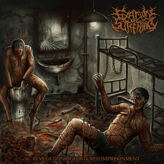 FIXATION ON SUFFERING - Revelation Of Tortured Imprisonment CD