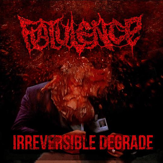FLATULENCE -  Irreversible Degrade CD