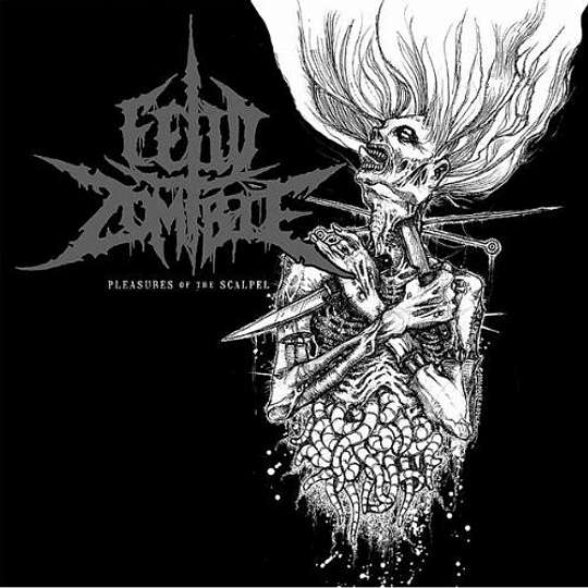 FETID ZOMBIE - Pleasures Of The Scalpel CD
