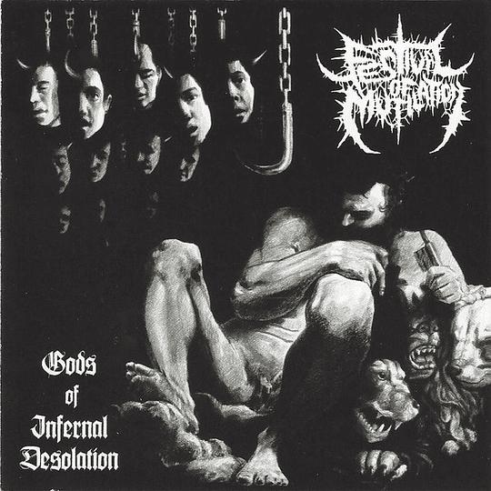 FESTIVAL OF MUTILATION -  Gods Of Infernal Desolation CD