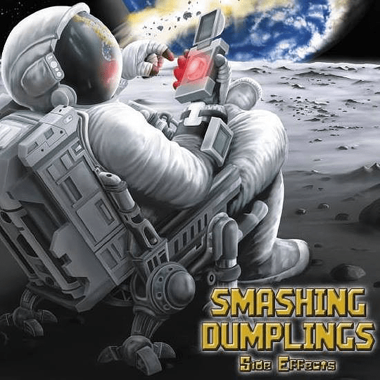 SMASHING DUMPLINGS -  Side Effects CD