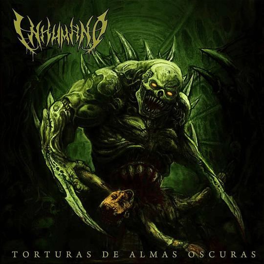 INHUMANO - Torturas de Almas Oscuras CD