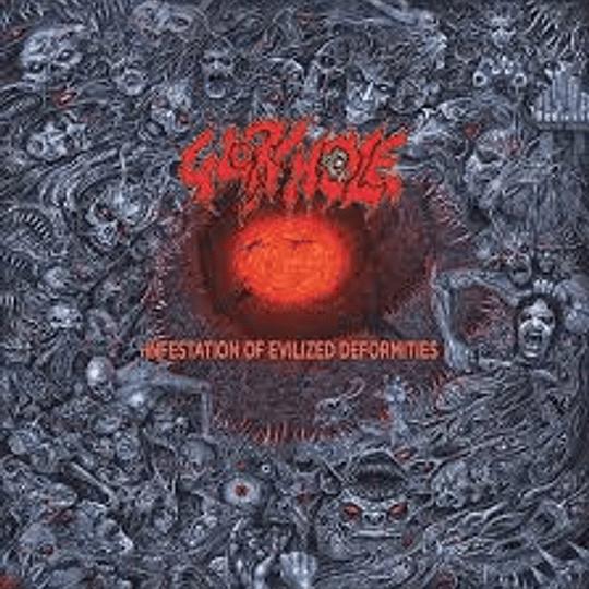 GLORY HOLE - Infestation Of Evilized Deformities CD