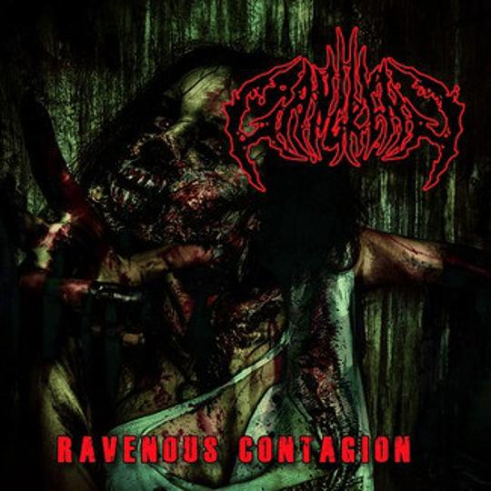 GANGRENA - Ravenous Contagion CD