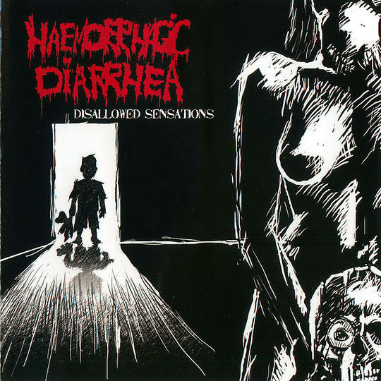 HAEMORRHAGIC DIARRHEA - Disallowed Sensations CD