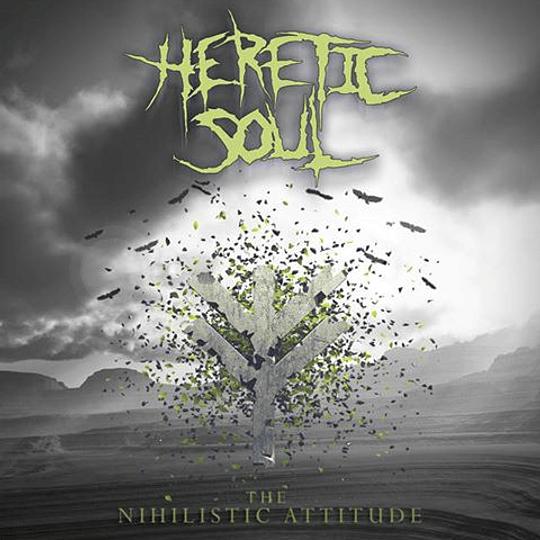 HERETIC SOUL - The Nihilistic Attitude CD