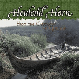 HEULEND HORN  - From The Caucasus To Gotland CD