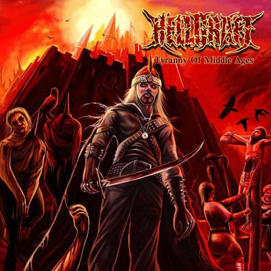 HELLCRAFT - Tyranny Of Middle Ages CD