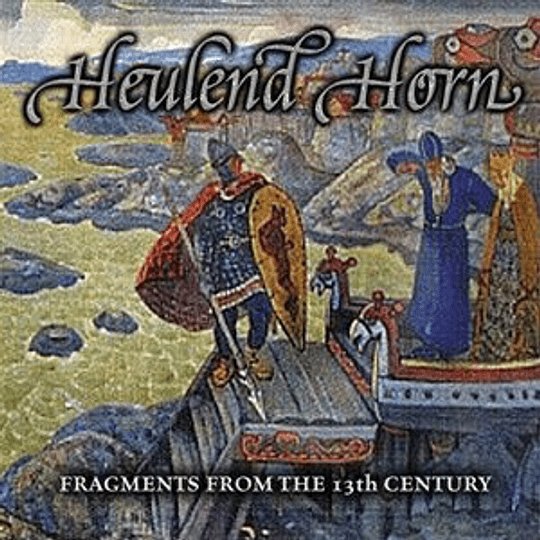 HEULEND HORN  - Fragments From The 13th Century CD