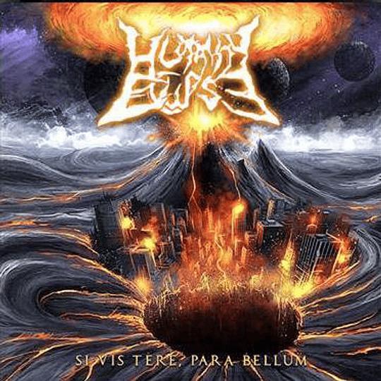 HUMANITY ECLIPSE - Si Vis Tere, Para Bellum CD