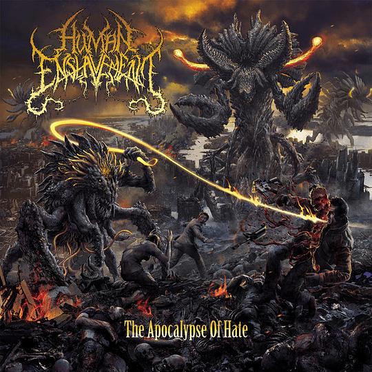 HUMAN ENSLAVEMENT -  The Apocalypse Of HateCD