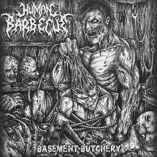 HUMAN BARBECUE - Basement Butchery CD