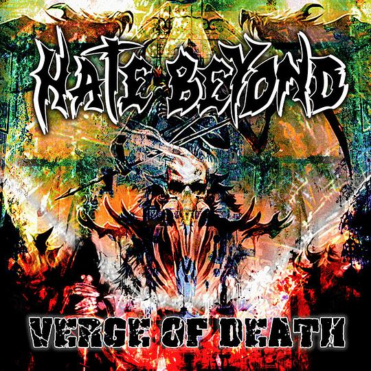 HATE BEYOND -Verge of Death CD