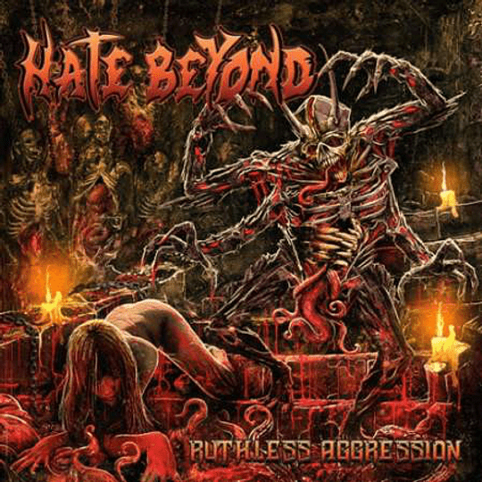 HATE BEYOND - Ruthless Aggression CD