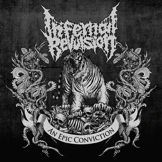 INFERNAL REVULSION -  An Epic Conviction CD