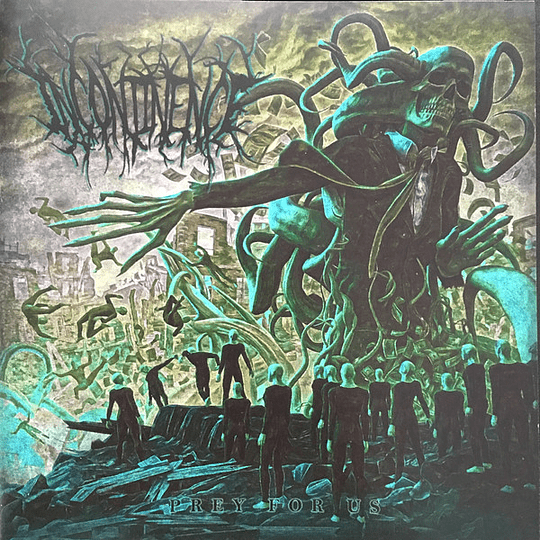 INCONTINENCE - Prey For Us CD