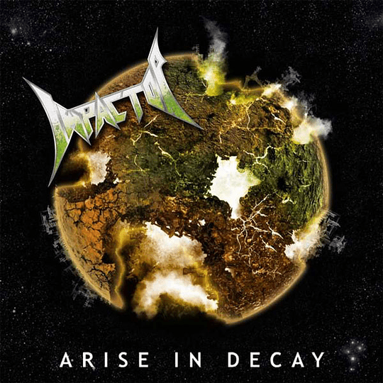 IMPACTOR - Arise And Decay CD