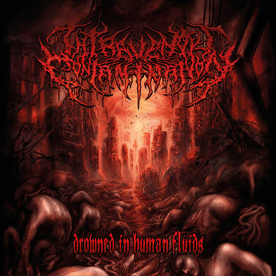 INTRAVENOUS CONTAMINATION -  Drowned in Human Fluids CD