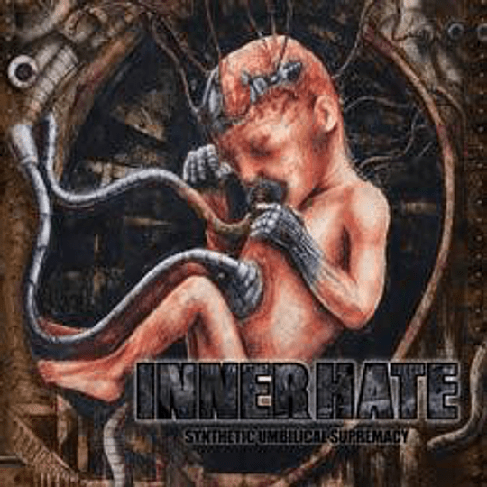 INNER HATE - Synthetic Umbilical Supremacy CD