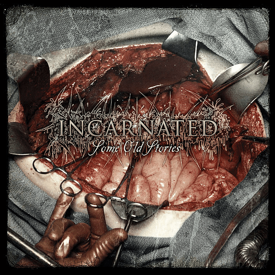 INCARNATED -  Some Old Stories CD