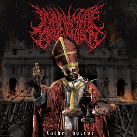 INANIMATE PROGNOSIS - Father Horror CD