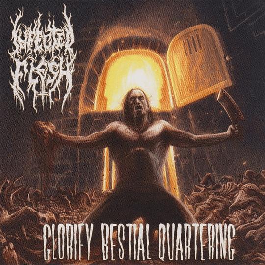 INFECTED FLESH - Glorify Bestial Quartering CD