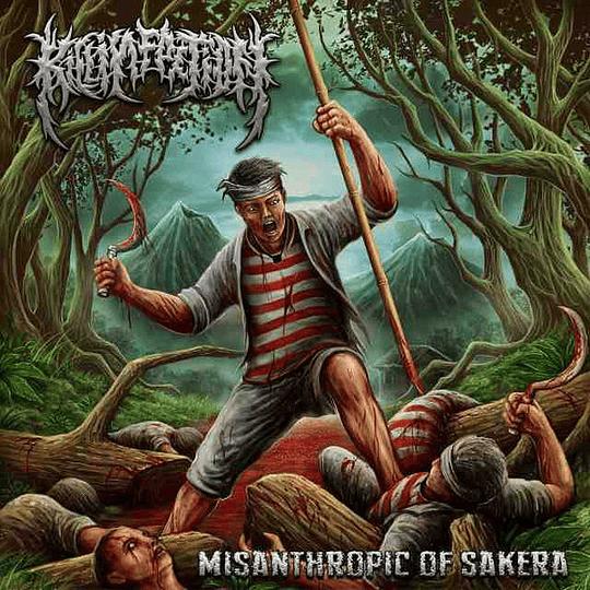 KILL INFECTION -  Misanthropic Of Sakera CD