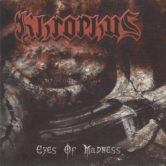 KHROPHUS - Eyes Of Madness CD