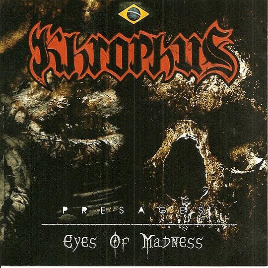 KHROPHUS - Presages / Eyes Of Madness CD