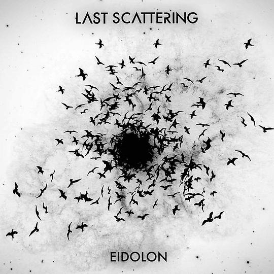 LAST SCATTERING - Eidolon CD