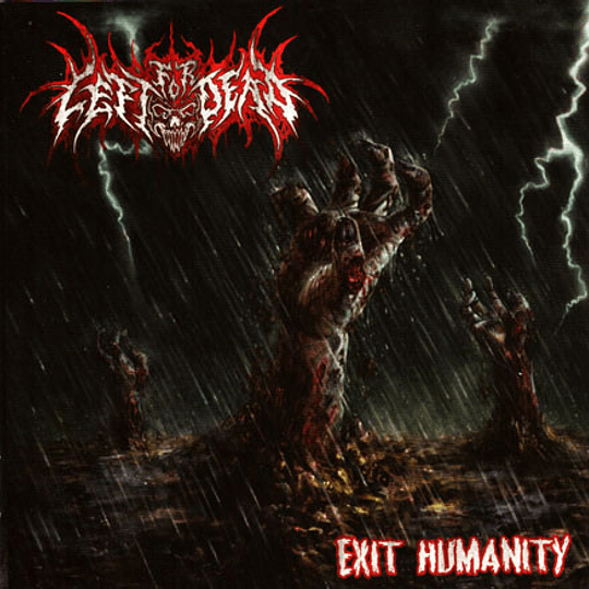 LEFT FOR DEAD - Exit Humanity CD
