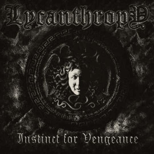 LYCANTHROPY - Instinct For Vengeance CD