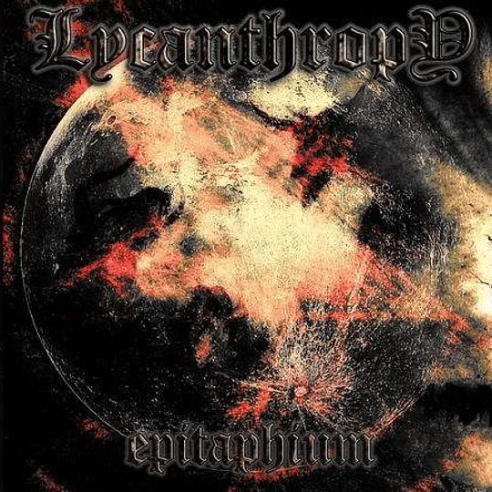 LYCANTHROPY - Epitaphium  CD