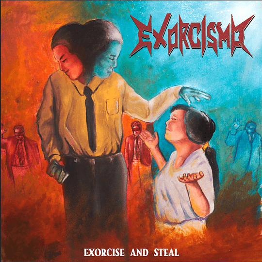 EXORCISMO - Exorcise And Steal CD