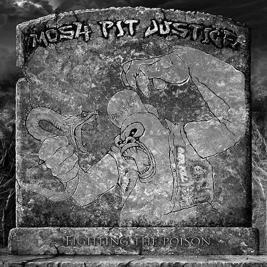 MOSH-PIT JUSTICE - Fighting The Poison CD