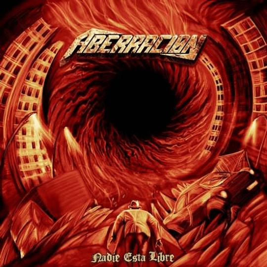 ABERRACION -  Nadie Está Libre CD