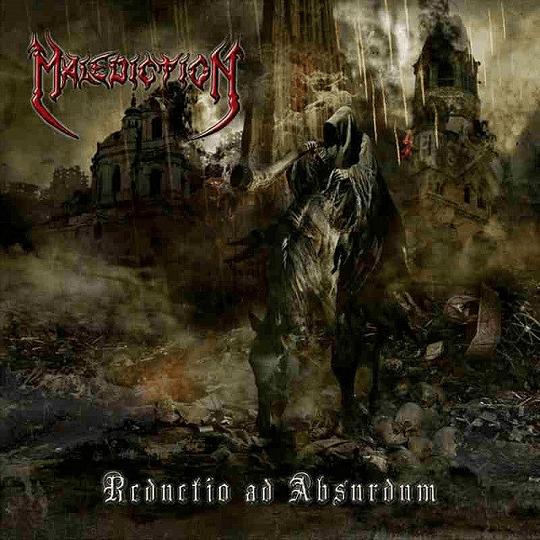 MALEDICTION - Reductio Ad Absurdum CD