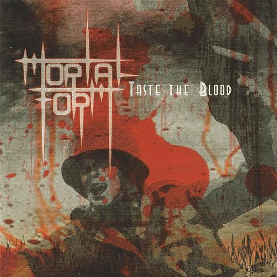 MORTAL FORM - Taste The Blood  CD