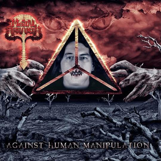 MENTAL APRAXIA - Against Human Manipulation CD