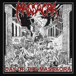 MASSACRA - Day Of The Massacra CD