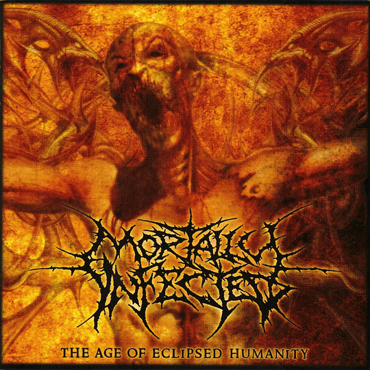MORTALLY INFECTED - The Age Of Eclipsed Humanity CD
