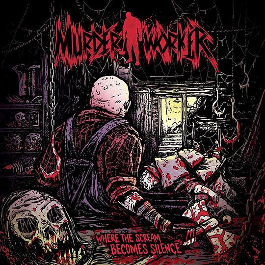 MURDER WORKER - Where The Scream Becomes Silence CD