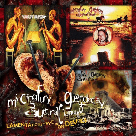 MINCING FURY OF GUTTURAL CLAMOUR OF QUEER DECAY - Lamentations - Eye For Devils CD