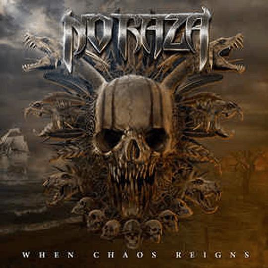 NO RAZA -  When Chaos Reigns CD